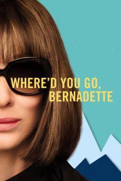 Where d You Go, Bernadette
