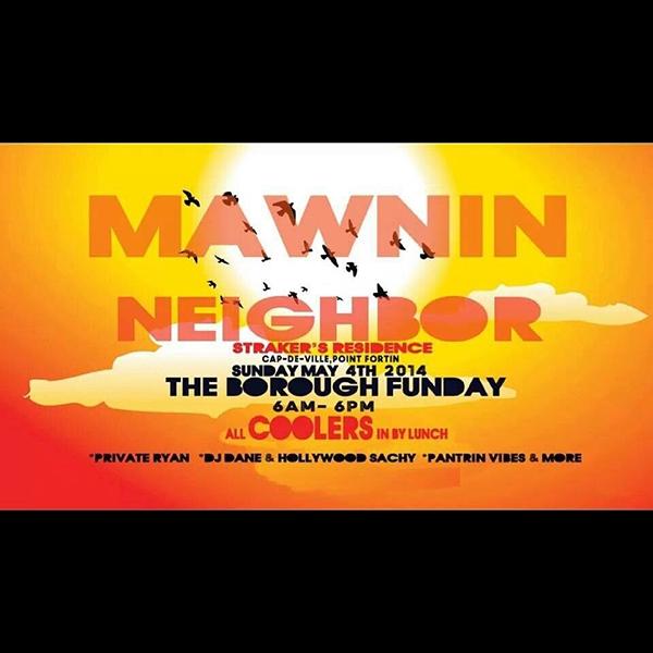 Mawnin Neighbor