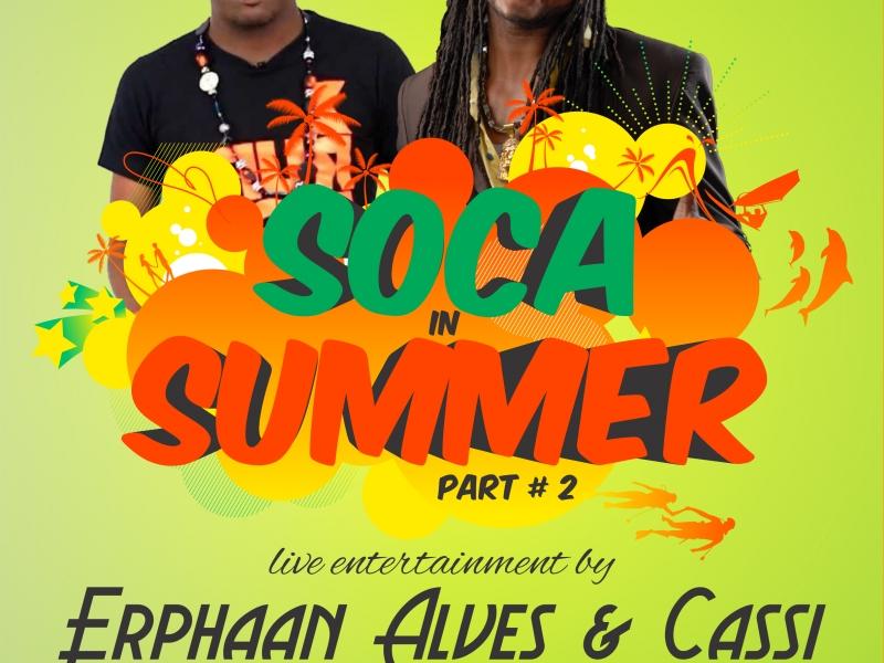 Soca In Summer Part # 2 Edition