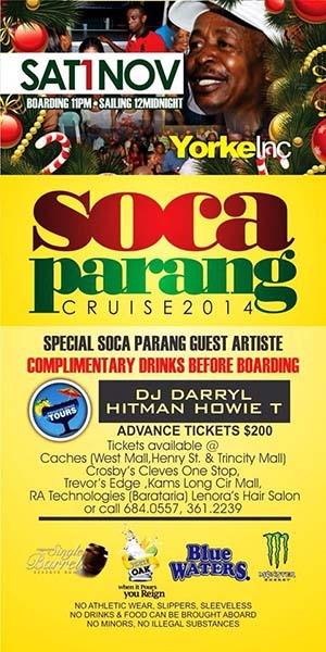 Yorke Inc. Soca Parang Cruise 2014