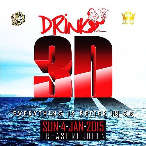 DRINK 3D - Not Just A Party, It's A MOVIE!