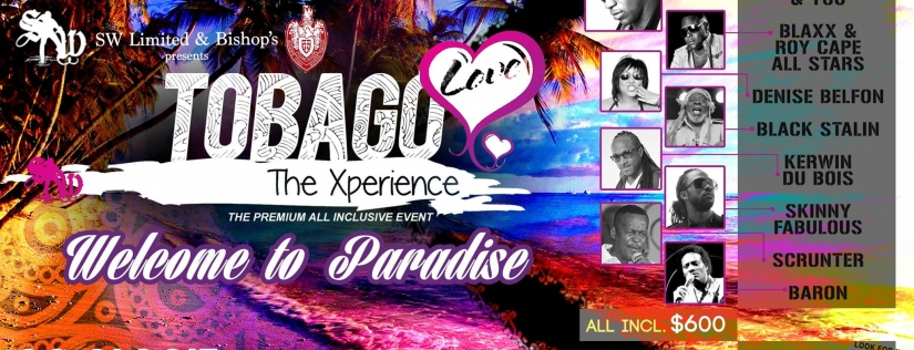 Tobago Love - The PREMIUM - All Inclusive Concert 2015