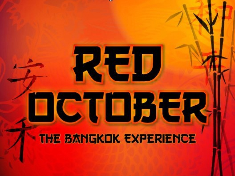 Red October: The Bangkok Experience