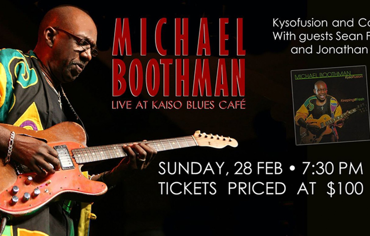 MICHAEL BOOTHMAN Live at Kaiso Blues Café