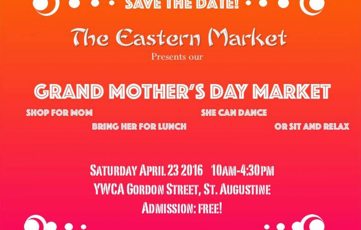 The Eastern Market - Grand Mother's Day Market!