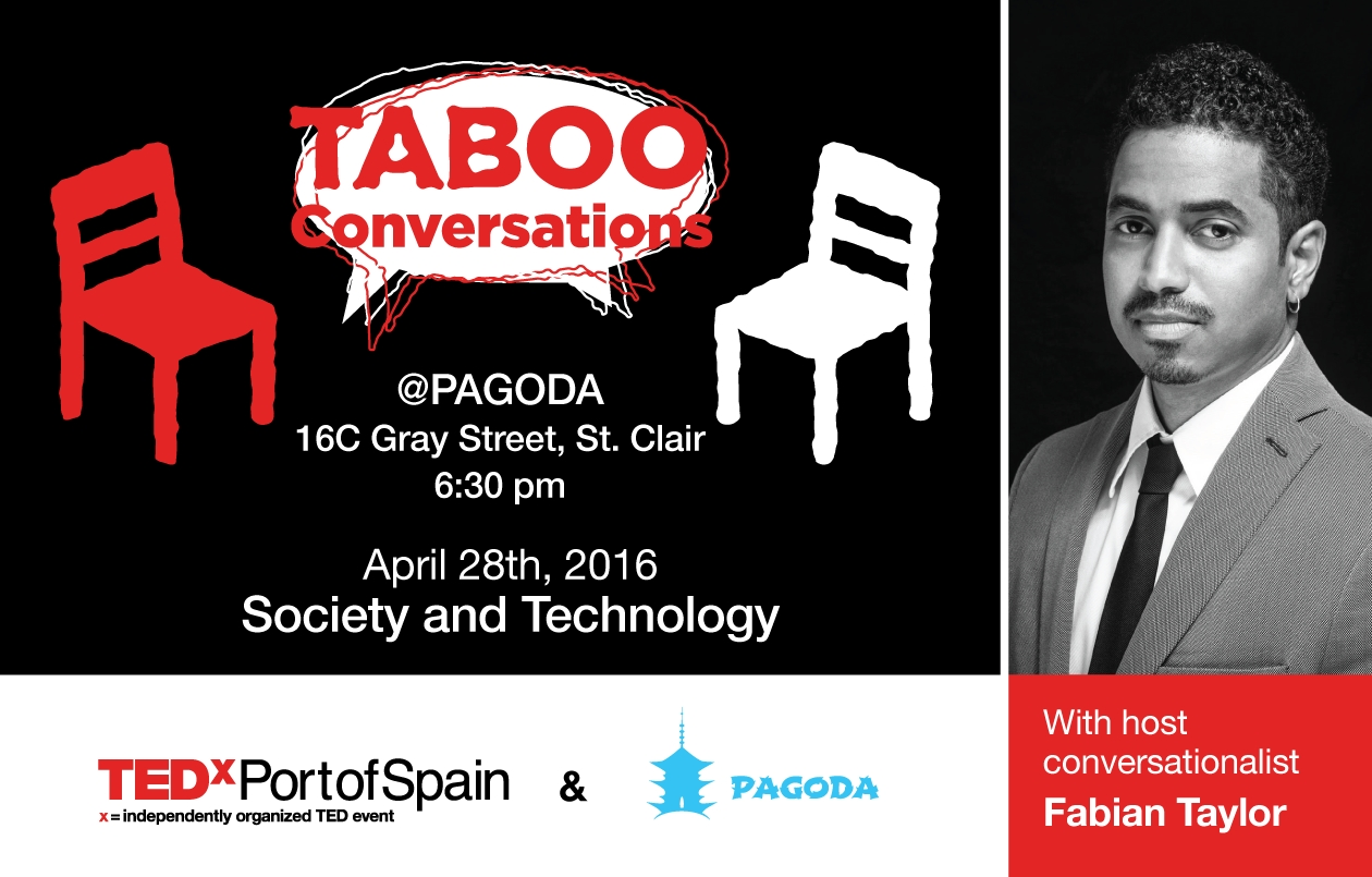 TEDxPortofSpainSalon - Taboo Conversation IV: Society & Technology
