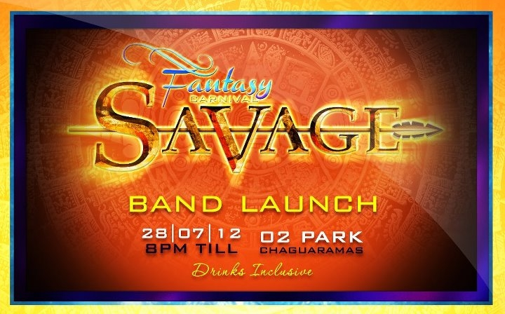 Fantasy Carnival 2013 Band Launch: Savage