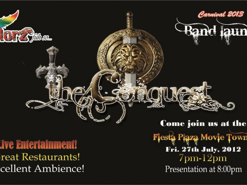 Colorz Fuh so Mas Band Launch 2013: The Conquest