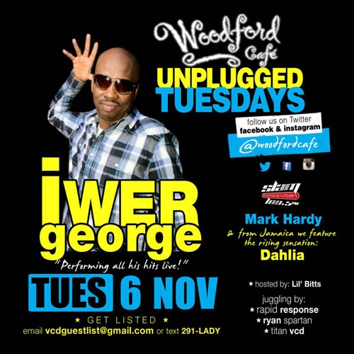Unplugged Tuesdays! Iwer George, Mark Hardy & Dahlia