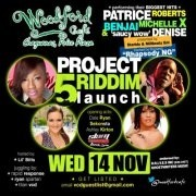 The Launch of The Project 5 Riddim: Patrice Roberts, Benjai, Michelle X & Denise Belfon