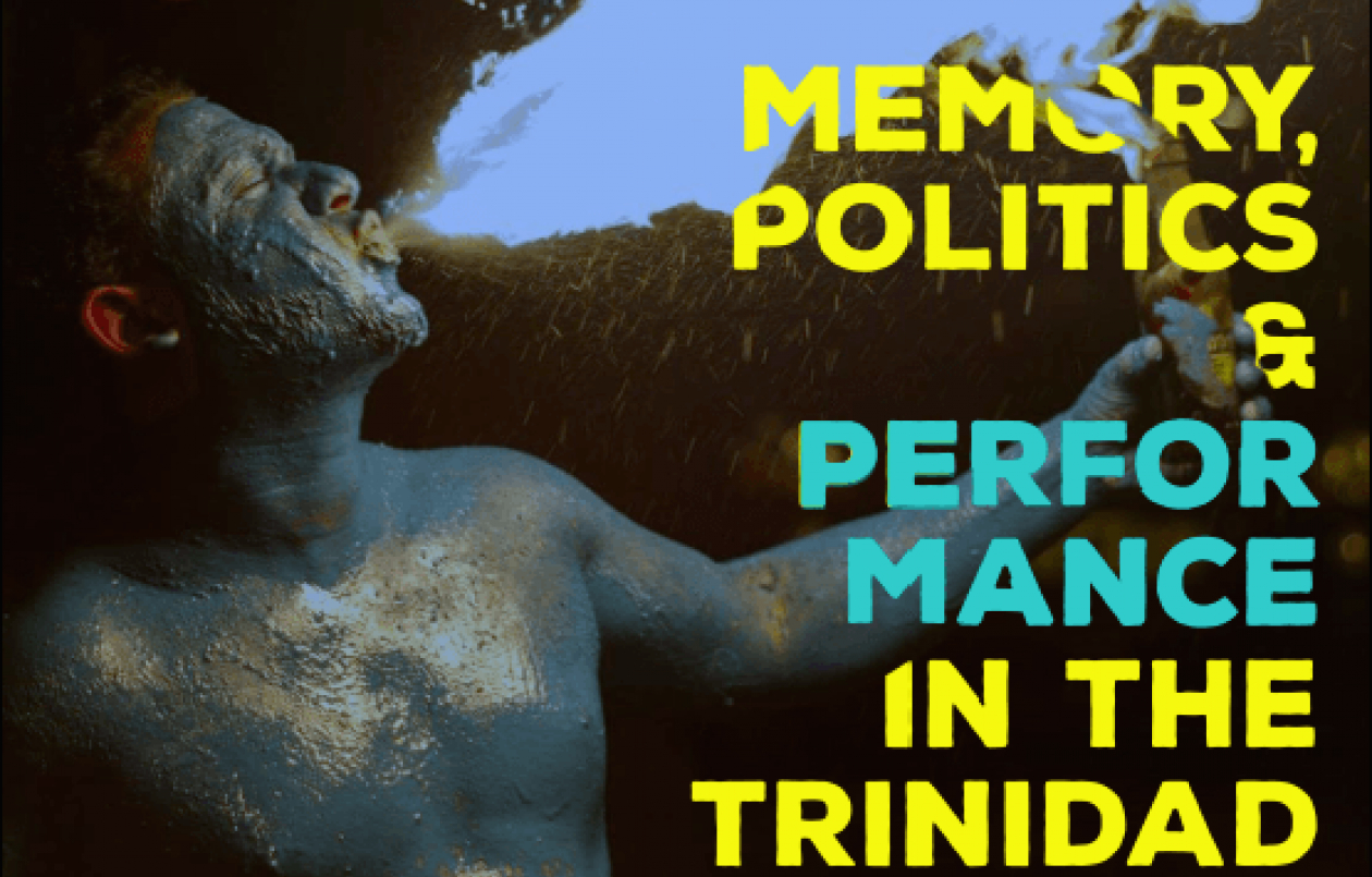 Memory, Politics & Performance in the Trinidad Carnival Complex: Government Campus Plaza