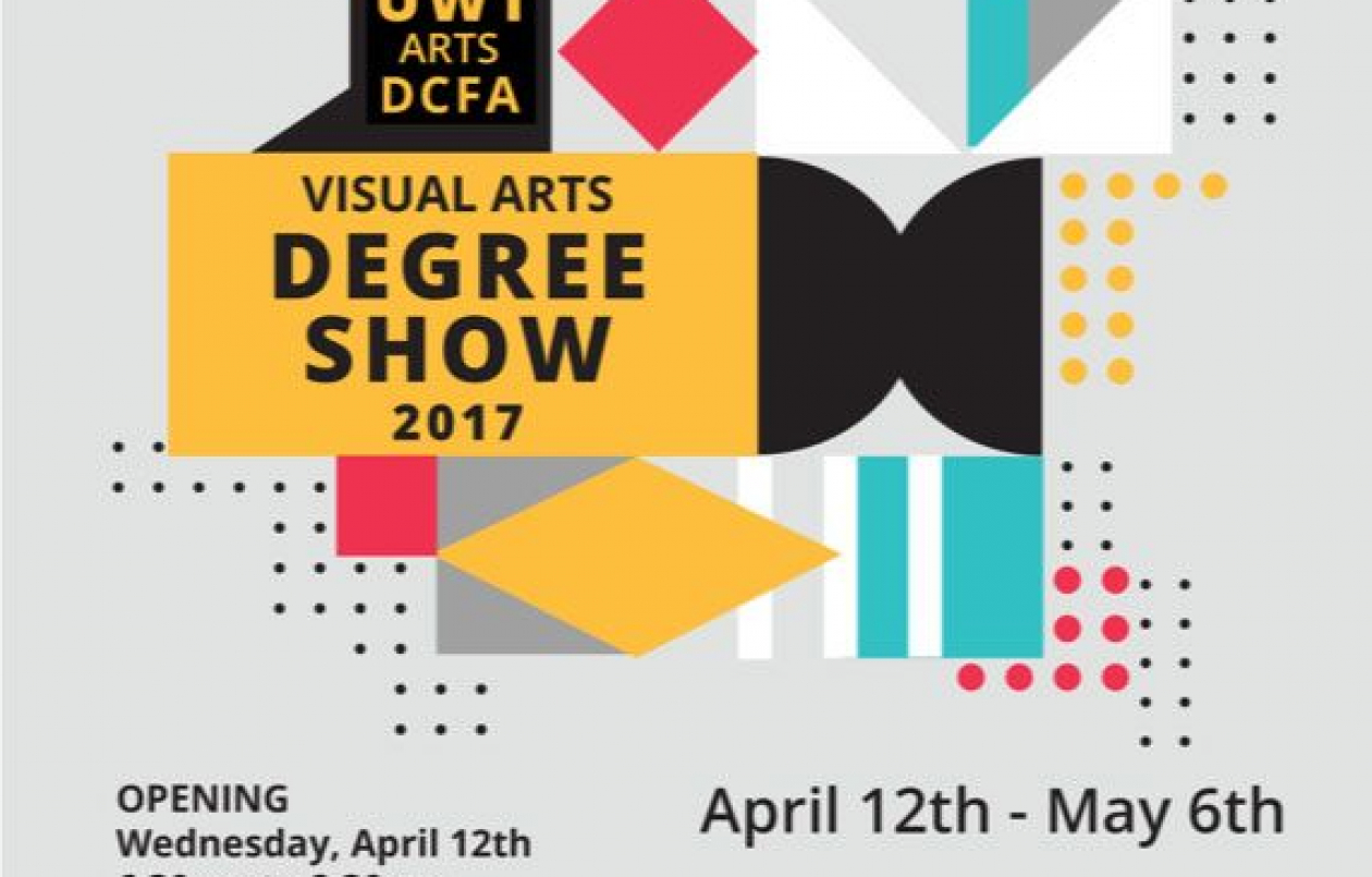 UWI DCFA Visual Arts Degree Exhibition 2017
