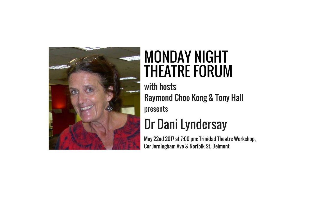 Monday Night Theatre Forum featuring Dr. Dani Lyndersay