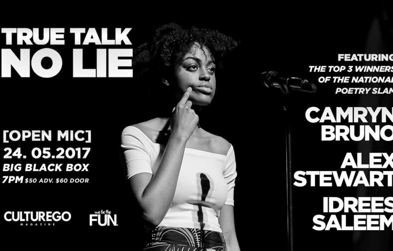 True Talk No Lie - feat. Camryn, Alex & Idrees