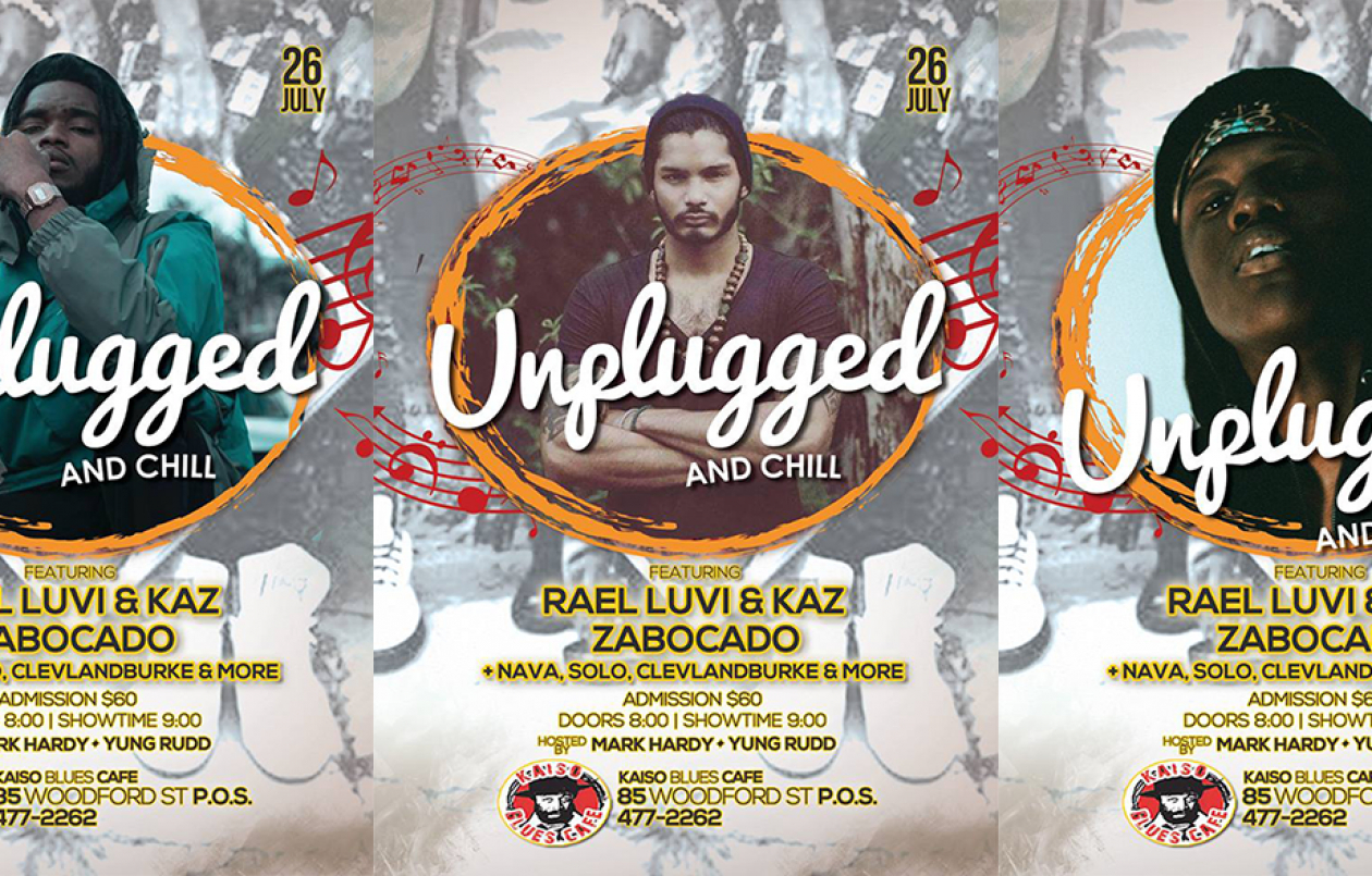 Unplugged & Chill [f. Rael Luvi, Kaz & Zabocado]