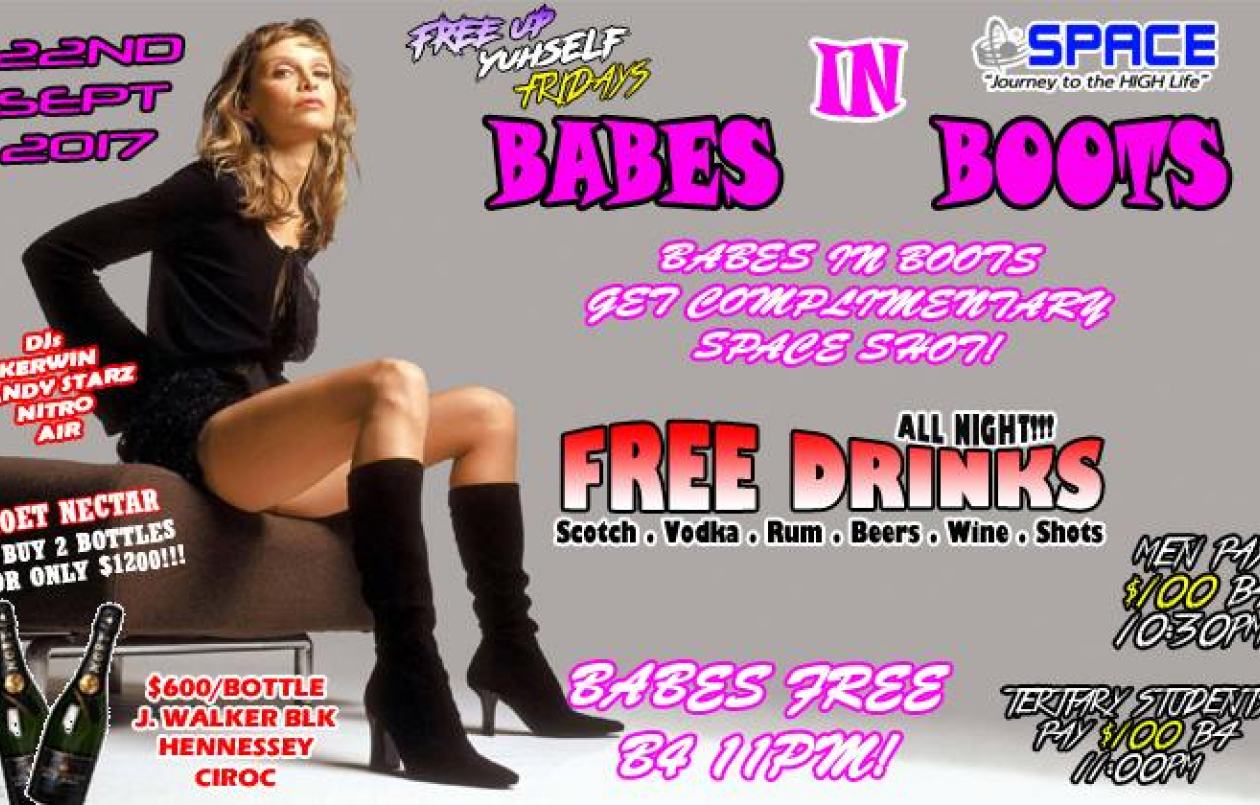 FreeUpYuhself Friday - BABES IN BOOTS $100 Free Drinks & Shots