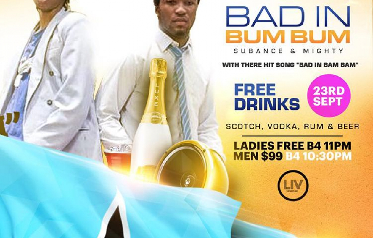 BAD IN BUM BUM - FREE DRINKS WITH MIGHTY & SUBANCE