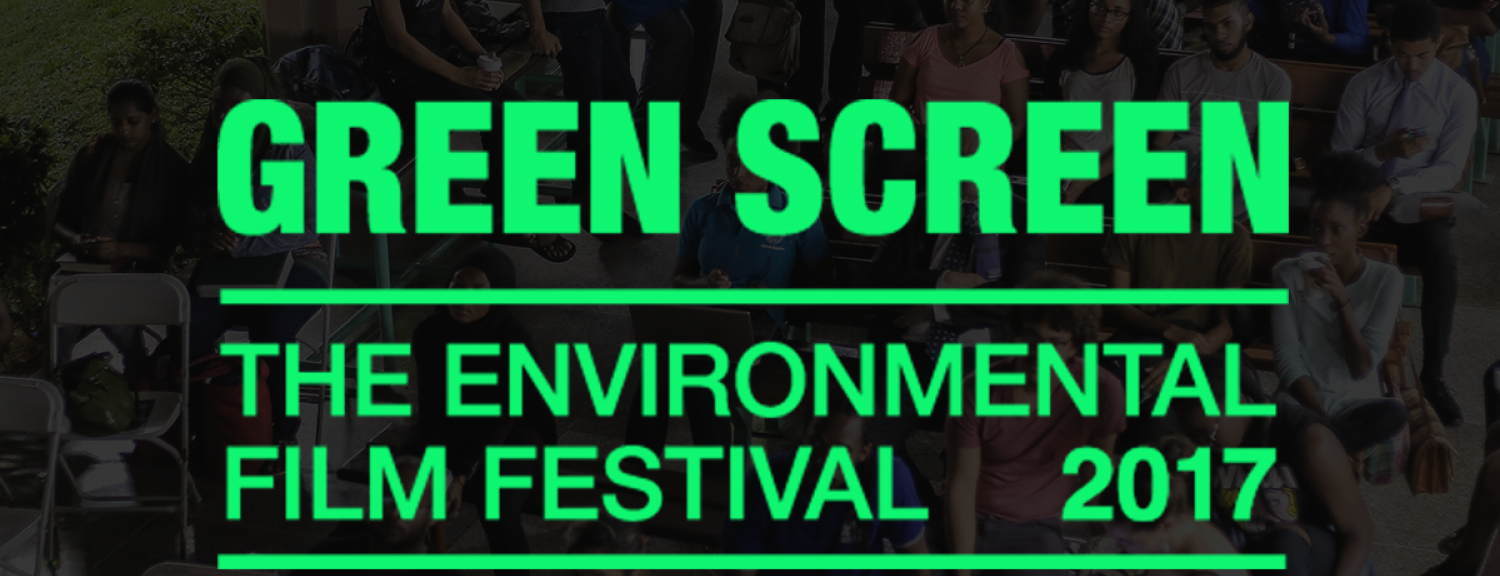 GREEN SCREEN | The Environmental Film Festival 2017