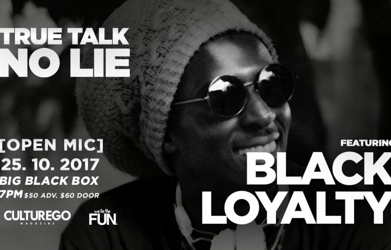 True Talk No Lie - feat. Black Loyalty