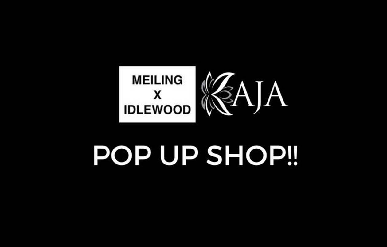 Meiling & KAJA Pop Up SHOP