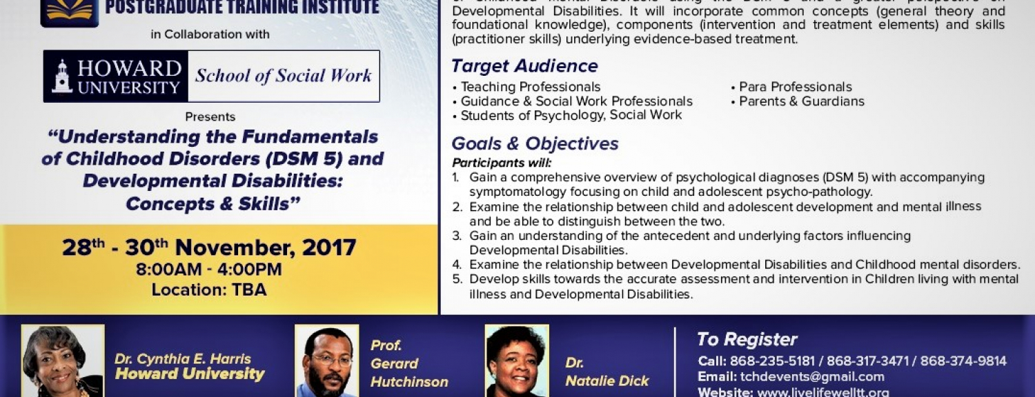 Understanding the Fundamentals of Childhood Disorders (DSM 5) and Developmental Disabilities: Concepts & Skills Workshop.