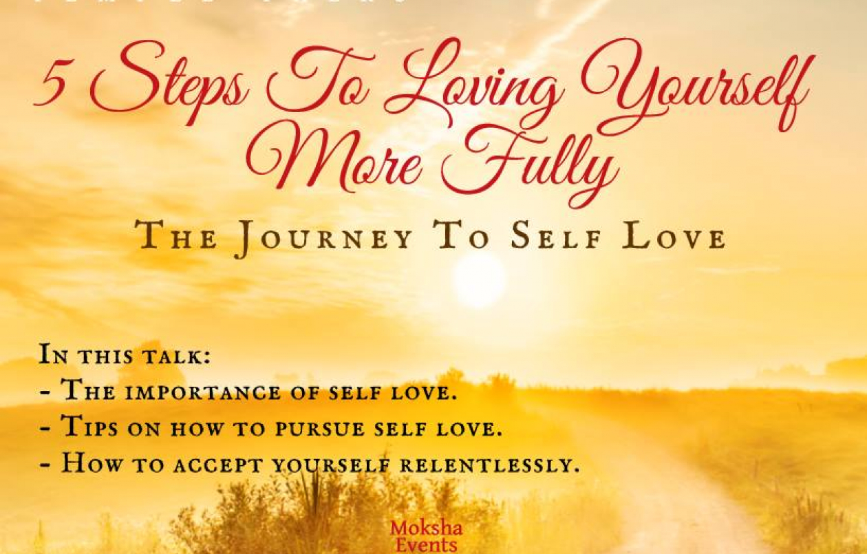 5 Steps To Loving Yourself Fully