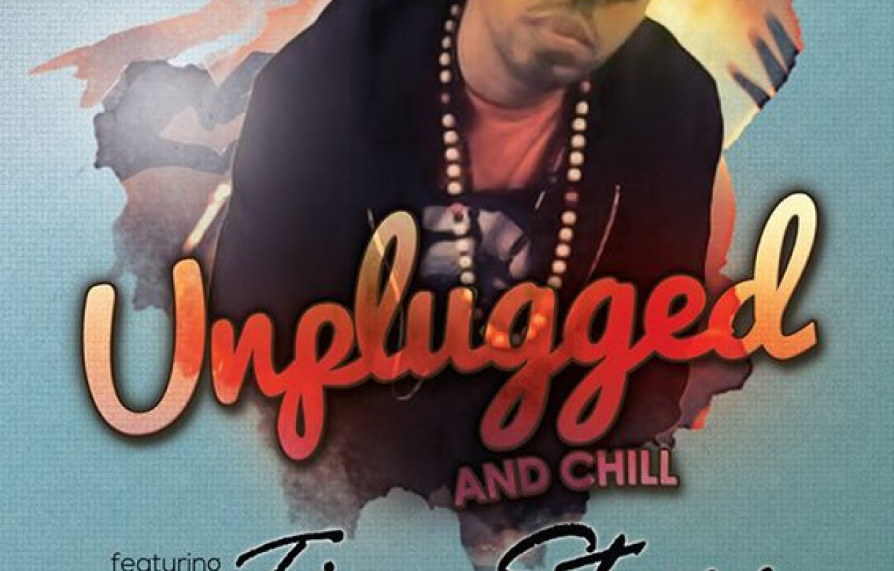 Unplugged & Chill [f. Tim Starr]