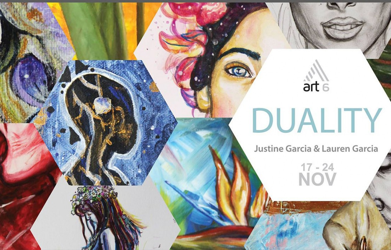 Duality: Exhibition by Justine Garcia & Lauren Garcia