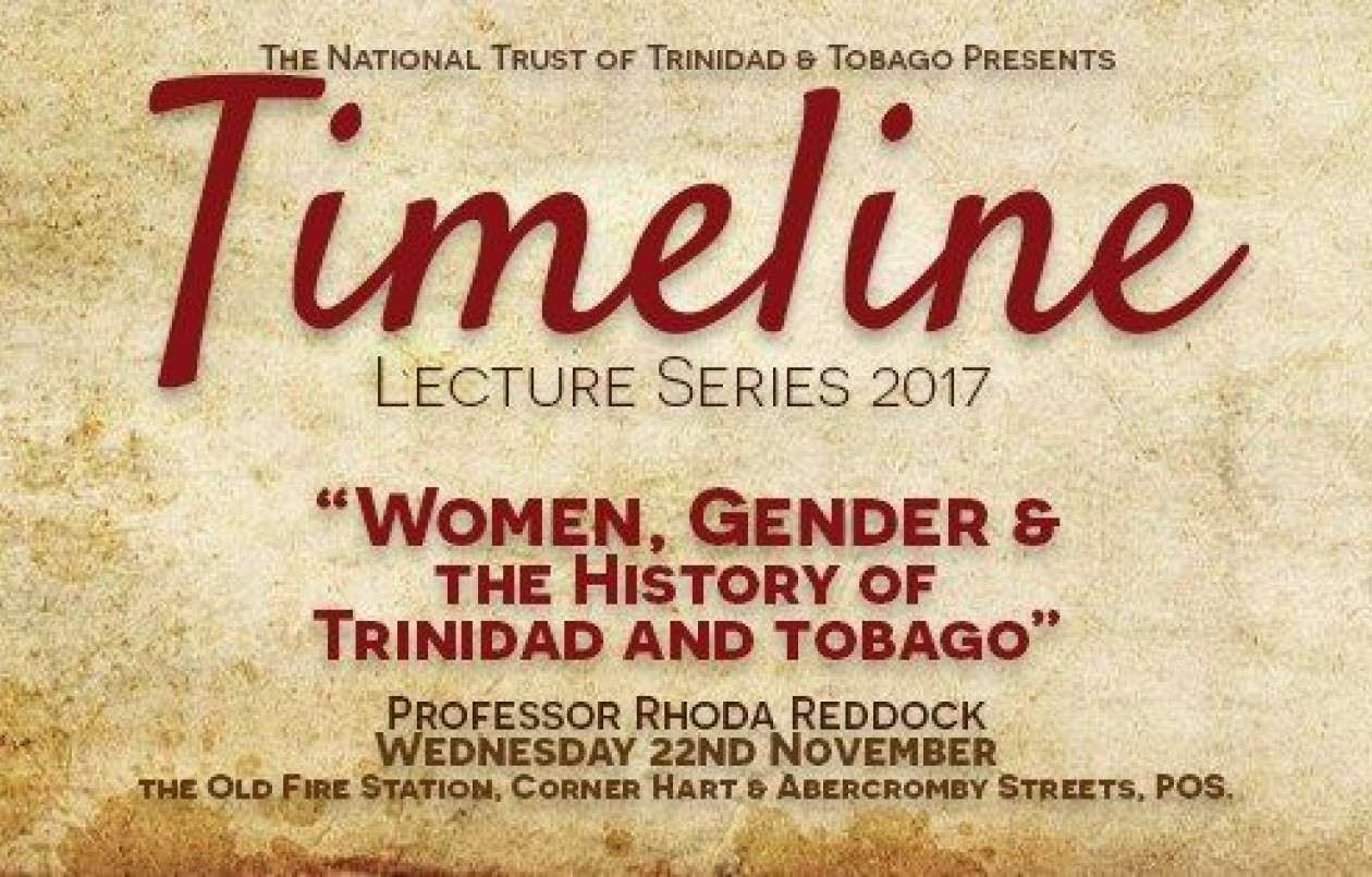 Timeline 2017: Women, Gender & The History of T&T - Prof Reddock