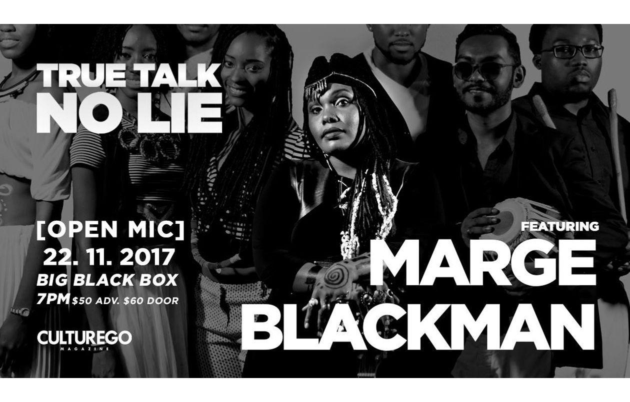 True Talk No Lie - feat. Marge Blackman