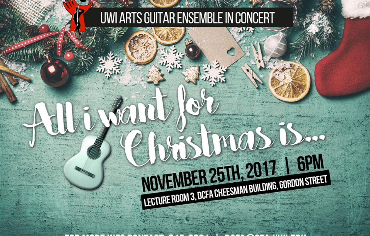 UWI Guitar Ensemble Concert - All I Want For Christmas Is...