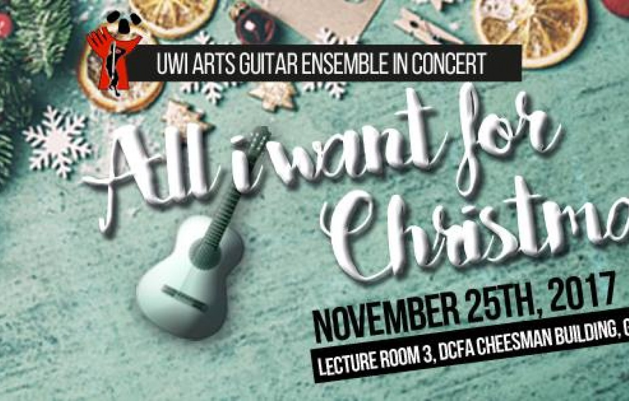 UWI Guitar Ensemble Concert - All I Want For Christmas