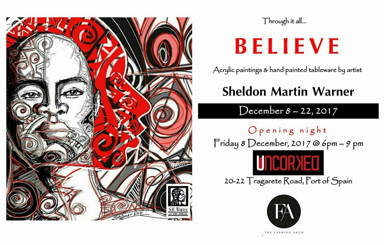 Through it all... BELIEVE: Artwork by Sheldon Martin Warner