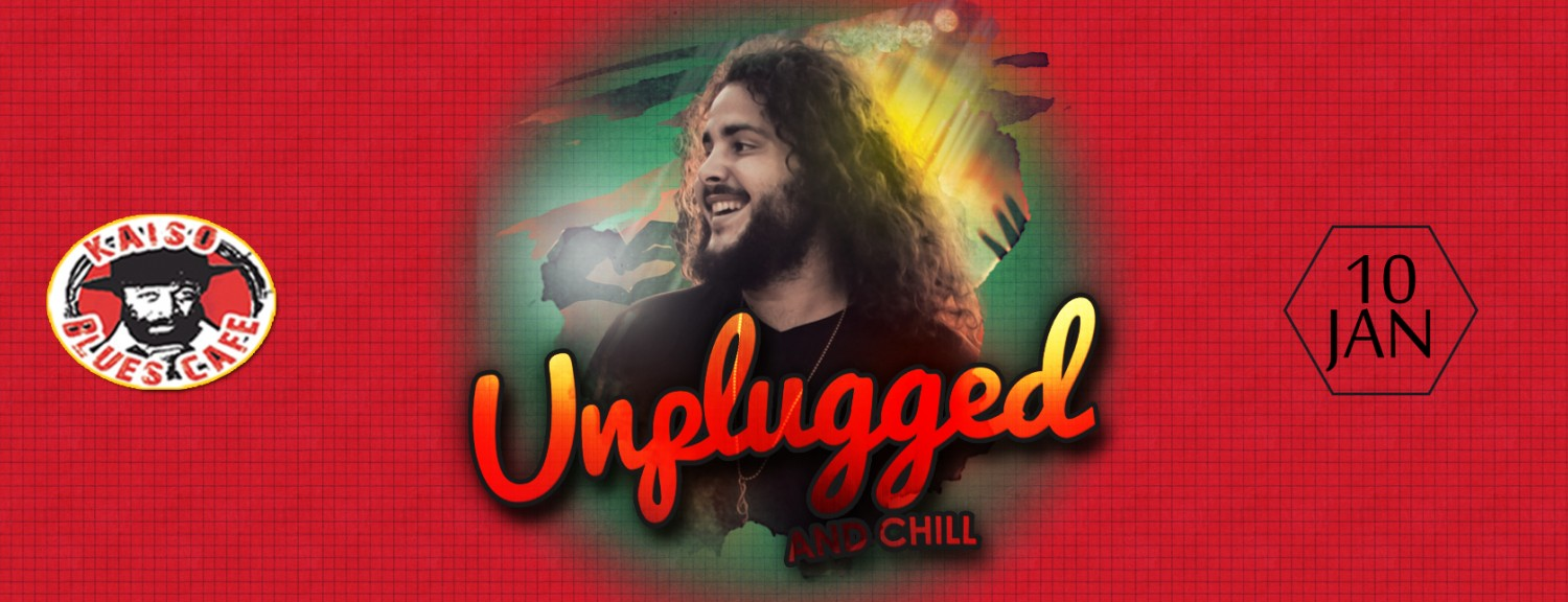 Unplugged & Chill ft Caleb Hart w/ special guest: Kervern Carter