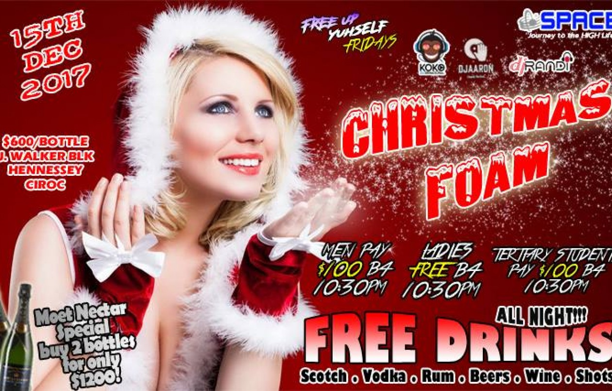 Christmas Foam 2017 - $100 Free Drinks & Shots!