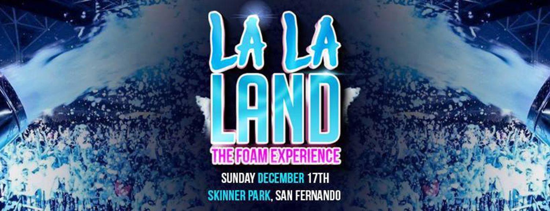 La La Land: The Foam Experience (Teen Party)