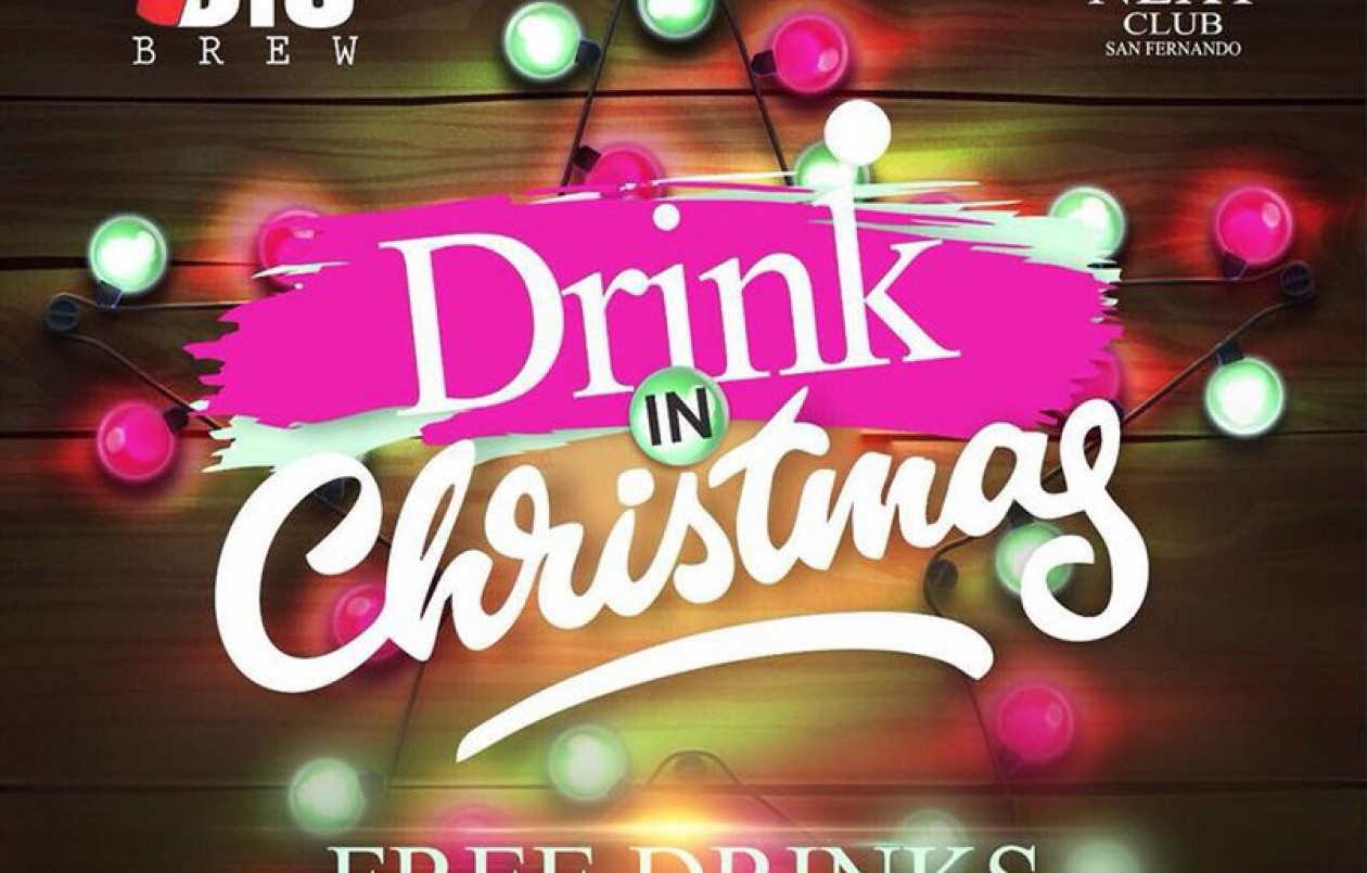 Drink in Christmas (FREE DRINKS)