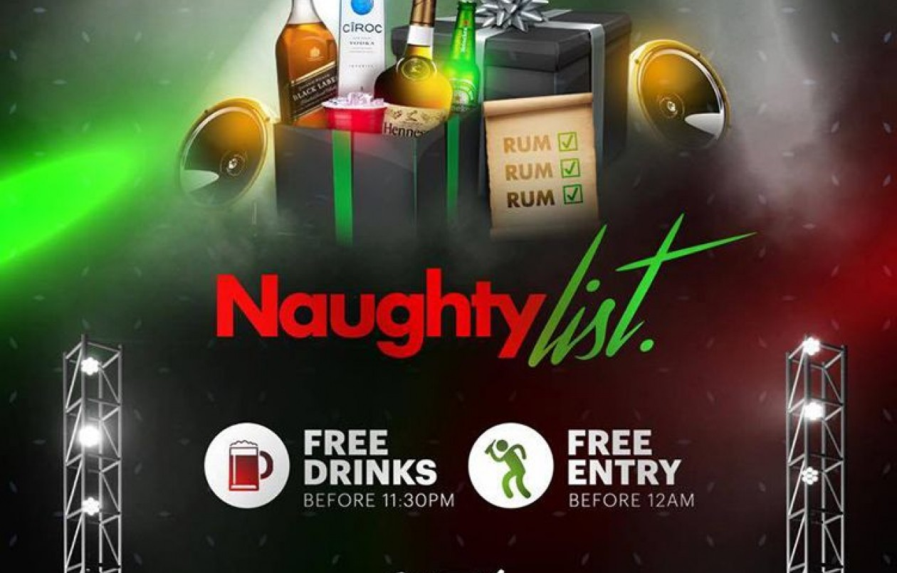 Naughty List - Free Drinks & Free Entry