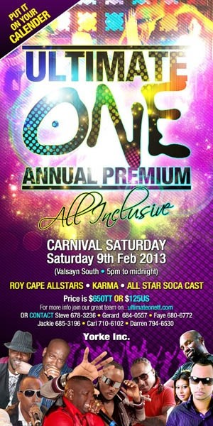 Ultimate One Annual Premium All Inclusive Fete 2013