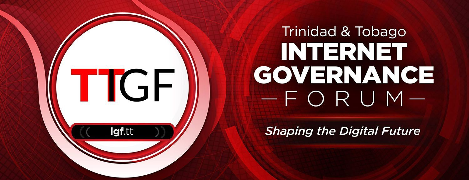 Trinidad and Tobago Internet Governance Forum 2018 (TTIGF 2018)