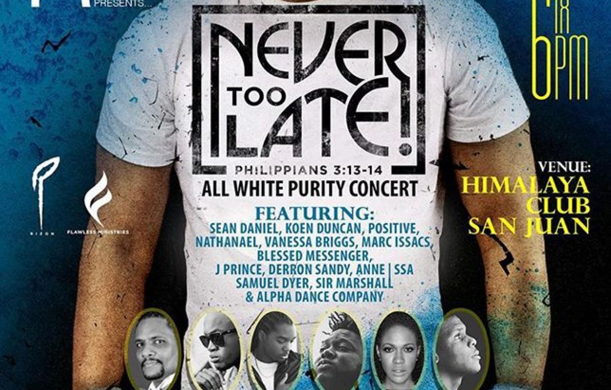 Never Too Late – All White Purity Concert