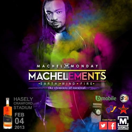 Machel Monday 2013: Machelements
