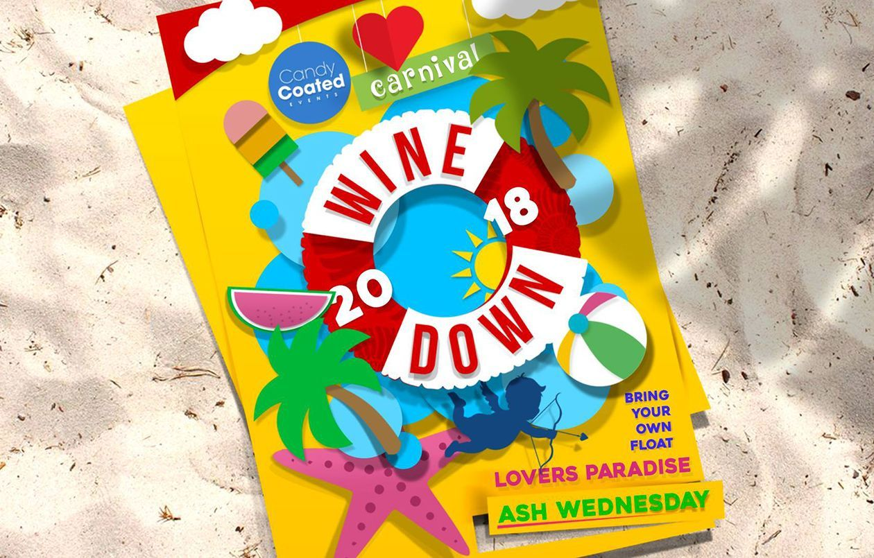 Wine Down 2018: Lover's Paradise