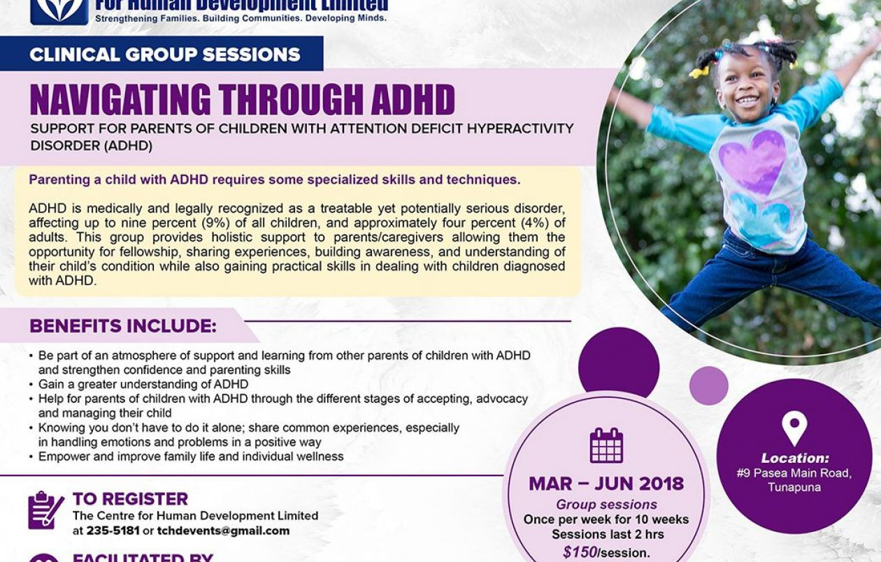 Navigating Through Attention Deficit Hyperactivity Disorder ADHD: March - June 2018