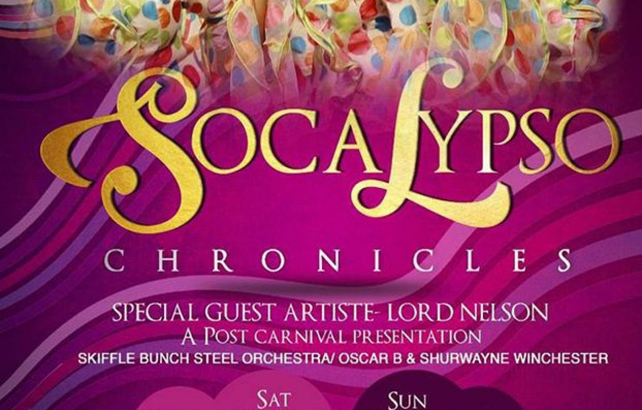 Soca-Lypso Chronicles: 3&4.3.18