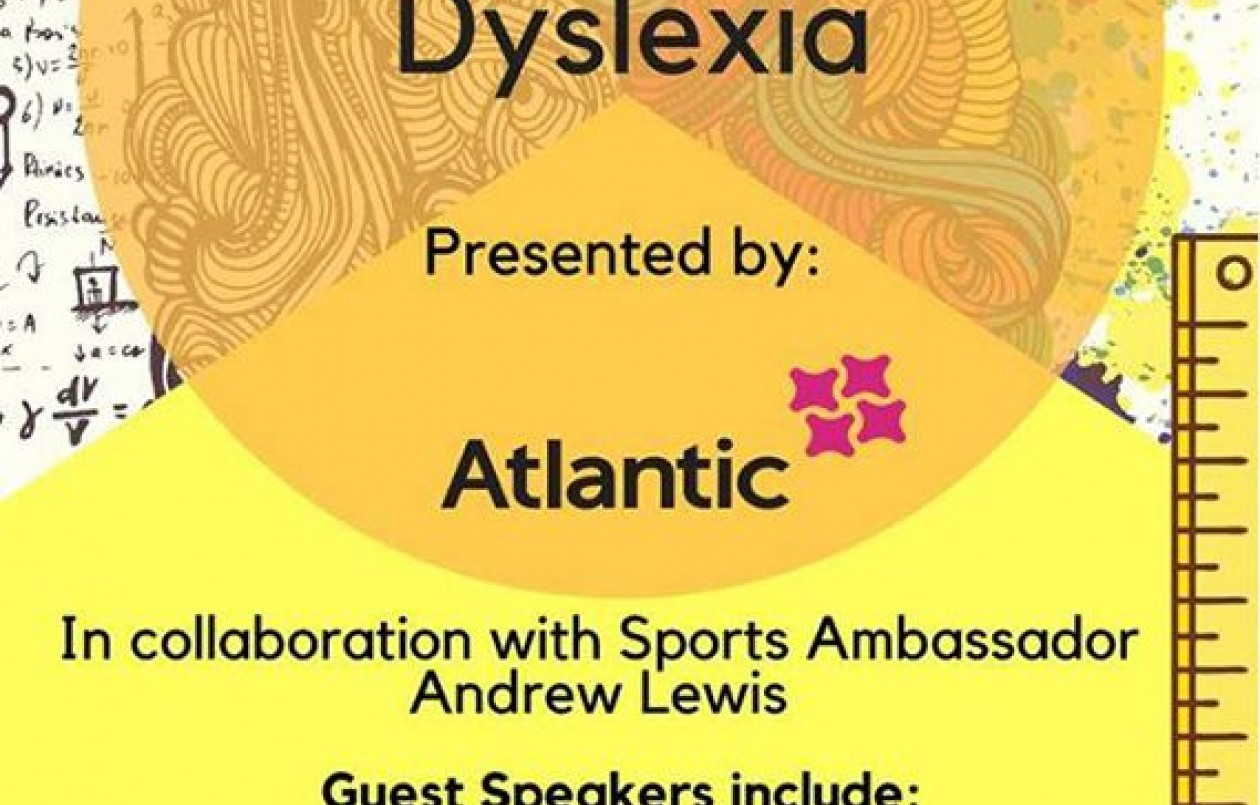 Succeeding with Dyslexia presented by Atlantic and Andrew Lewis