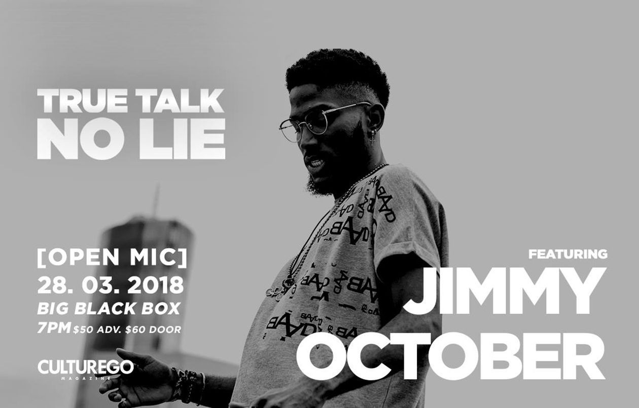 True Talk No Lie - feat. Jimmy October