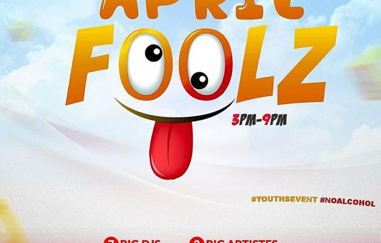 APRIL FOOLZ (Teen Event)