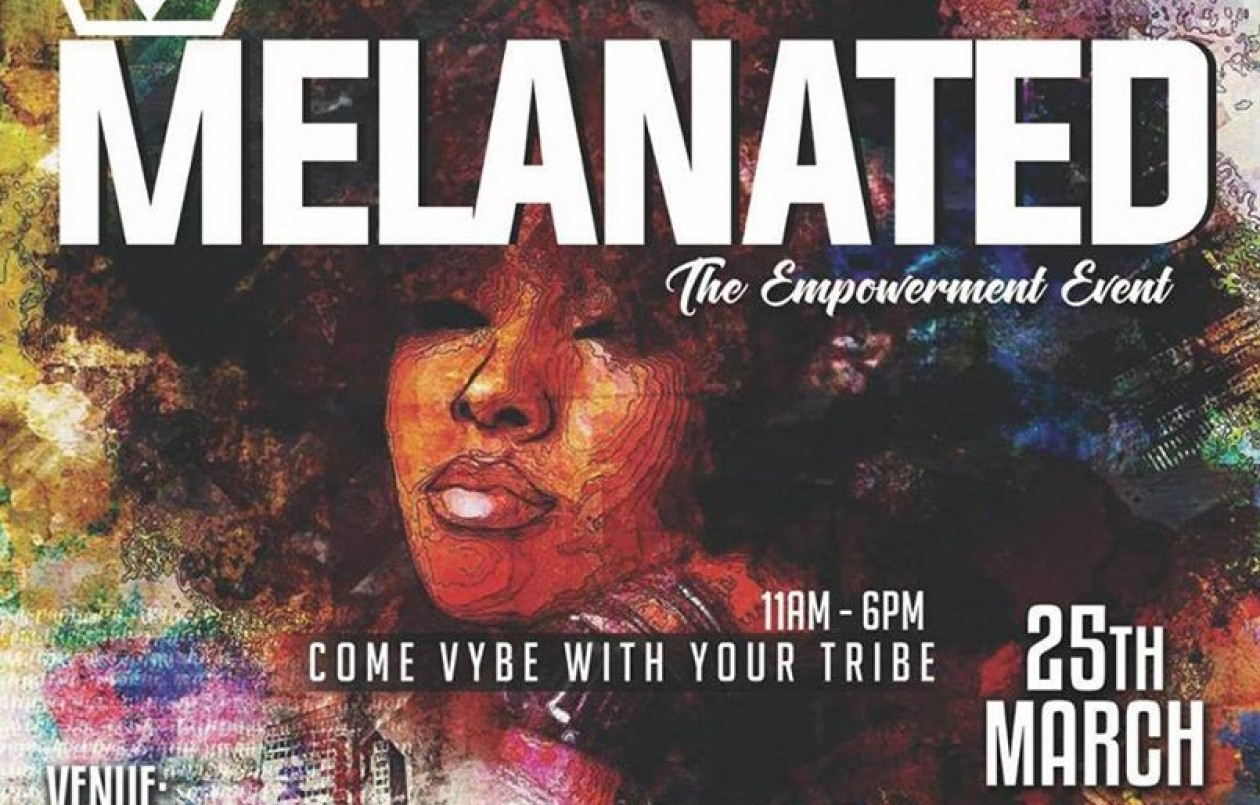 Melanated: The Empowerment Event