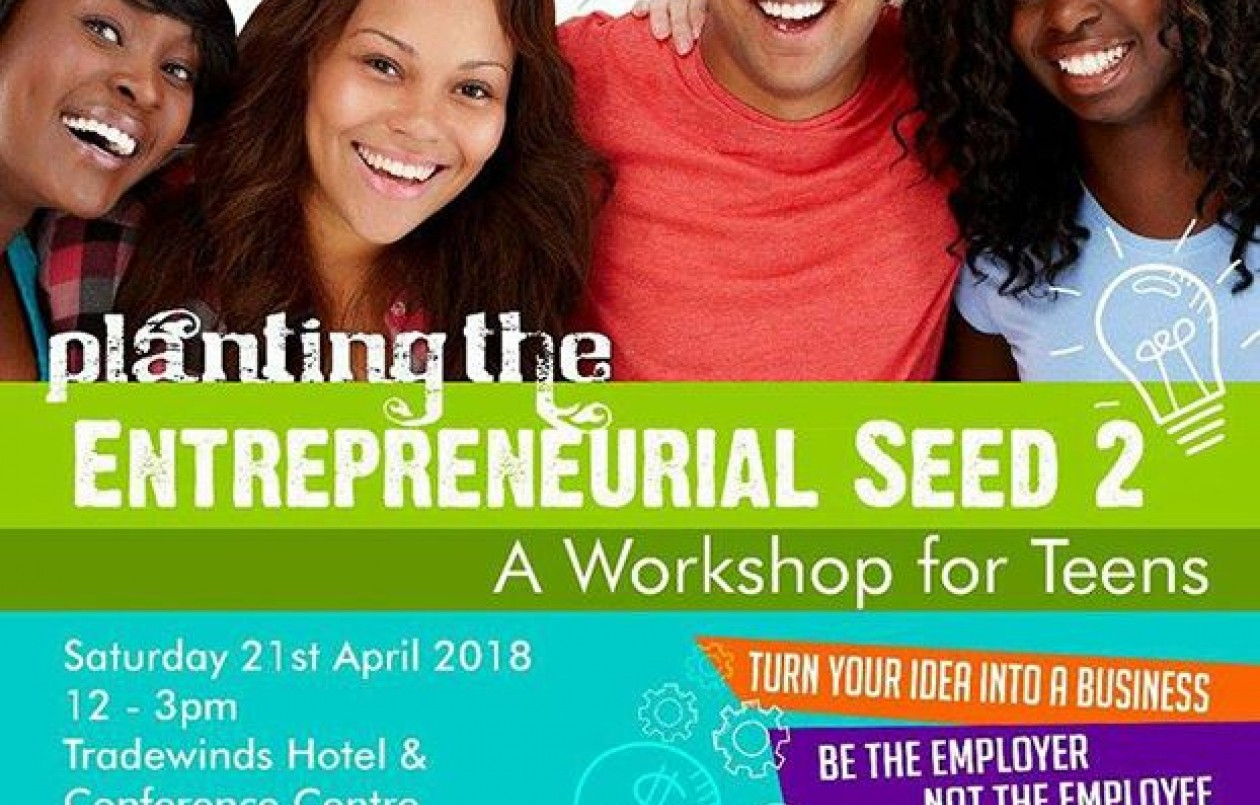 Planting the Entrepreneurial Seed 2 -  A Workshop for Teens